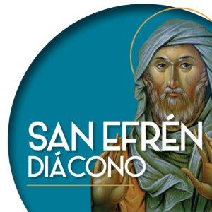 S. Efrén diácono