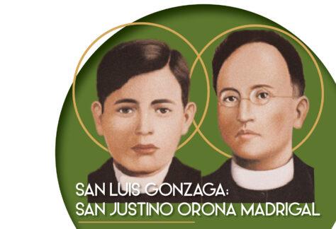 S. Luis Gonzaga; S. Justino Orona Madrigal