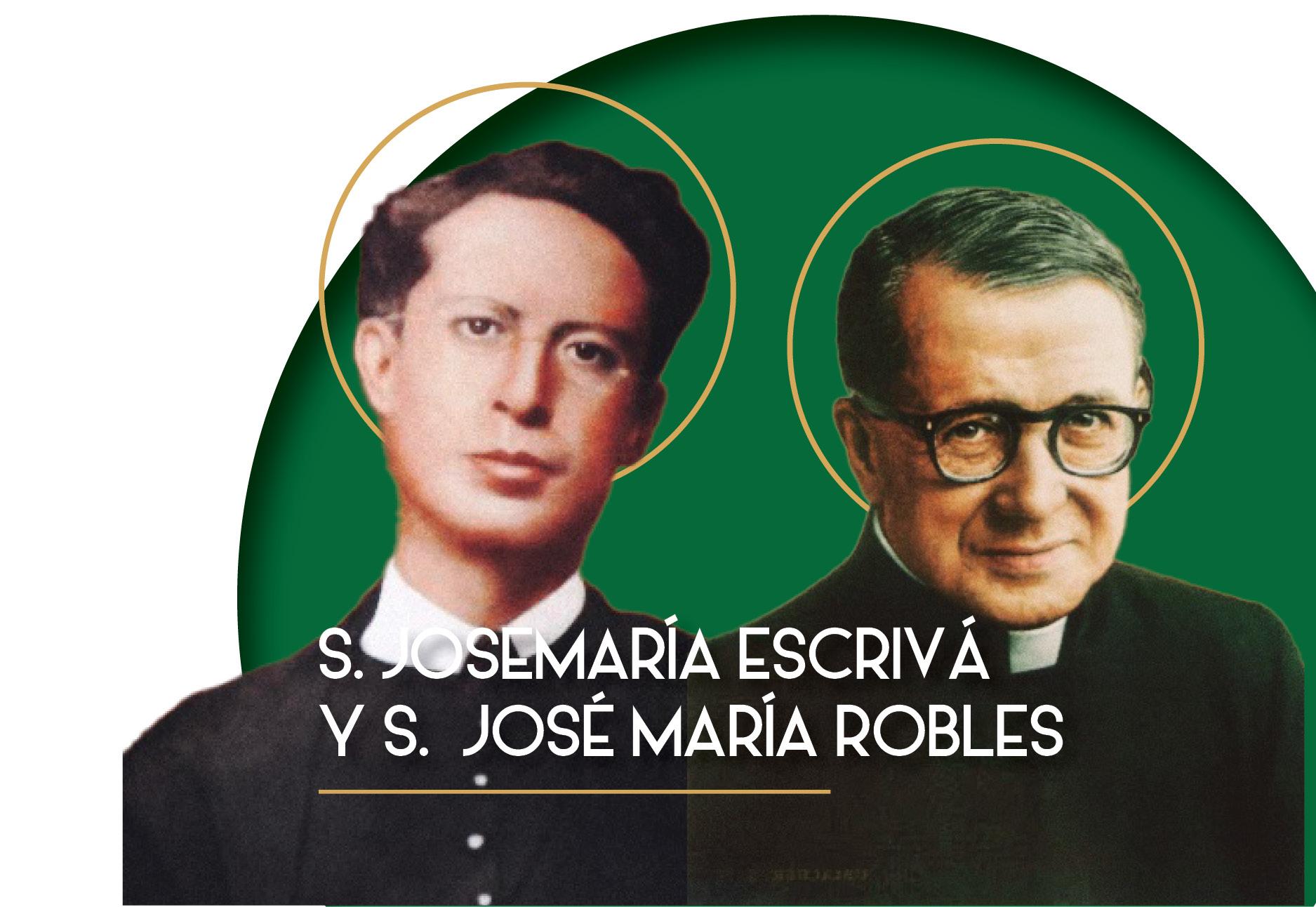 S. Josemaría Escrivá; S. José María Robles