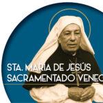 Sta. María de Jesús Sacramentado Venegas